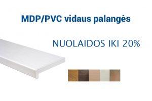 MDP/PVC vidaus palangės NUOLIDOS IKI 20%